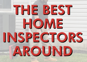 Read more about the article Get the Best in Home Inspection! 🏠